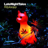 Röyksopp – Late Night Tales