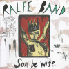 Ralfe Band – Son Be Wise