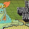The Phantom Band – Strange Friend