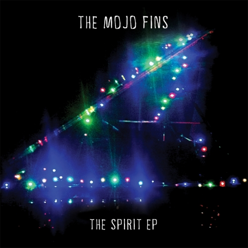 Mojo Fins The Spirit EP