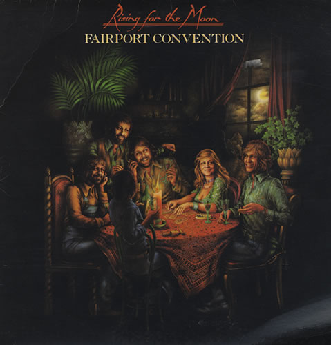 Fairport+Convention+-+Rising+For+The+Moon+-+LP+RECORD-435545