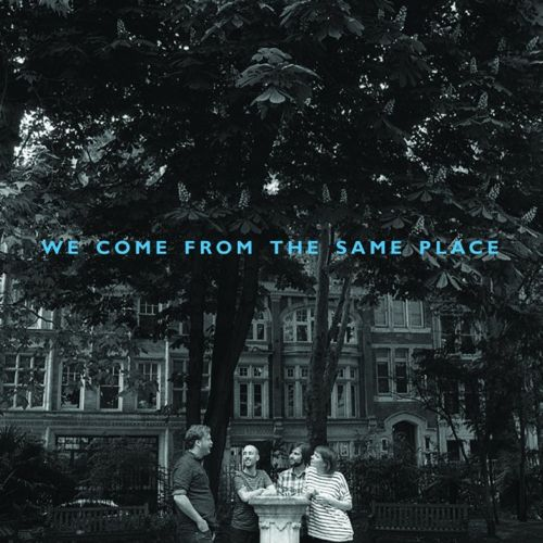 We-Come-From-The-Same-Place-608x608