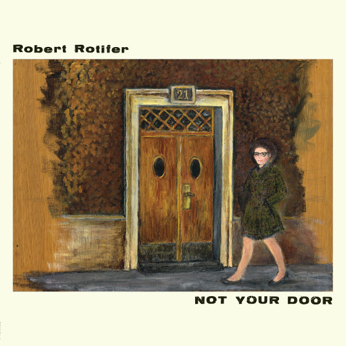 robert-rotifer-not-your-door