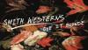 Smith Westerns – Dye It Blonde