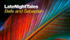 Late Night Tales – Belle and Sebastian